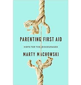 Machowski Parenting First Aid