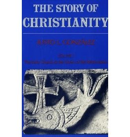 Gonzalez The Story of Christianity, Vol. 1