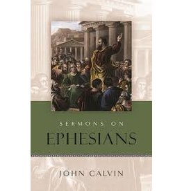 Calvin Sermons on Ephesians