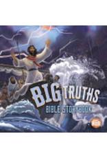 B & H Kids Big truths - Bible storybook