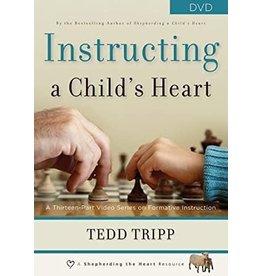 Tripp Instructing a Childs Heart Thirteen Part Series DVD