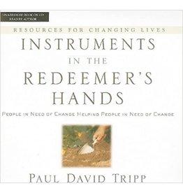 Tripp Instruments in the Redeemer's Hands - Audio Book