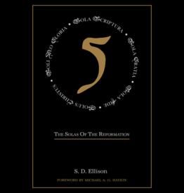 S D Ellison The Solas of the Reformation