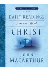MacArthur Daily Readings from the Life of Christ Vol 2