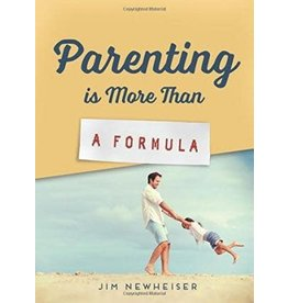 Newheiser Parenting is More Than a Formula