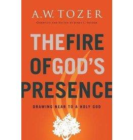A W Tozer The Fire of God's Presence