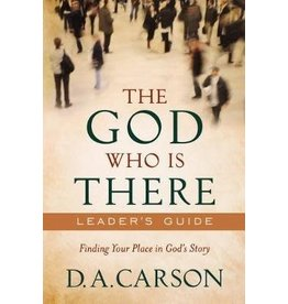 Carson The God Who Is There - Leaders Guide