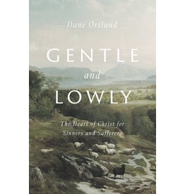 Ortlund Gentle and Lowly
