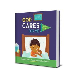 James God Cares for Me: Helping Children Trust God When They're Sick