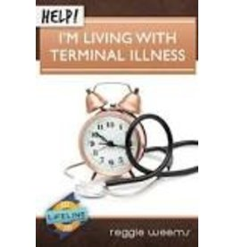 Weems R Help! I'm living with terminal illness