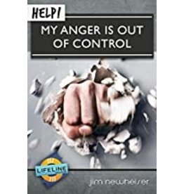 Newheiser Help! My anger is out of control