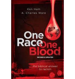 Ham / Ware One Race One Blood: The Biblical Answer to Racism