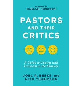 Beeke / Thompson Pastors and Their Critics