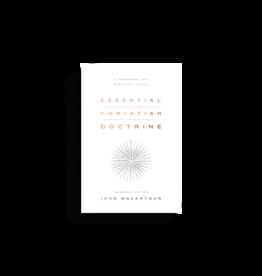 John MacArthur Essential Christian Doctrine