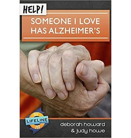 Howard Help! Someone I love has Alzheimer's
