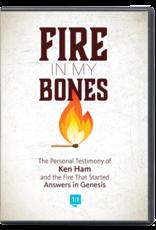 Ken Ham Fire in My Bones