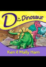 Ken Ham D is for Dinosaur: Noah's Ark and the Genesis Flood