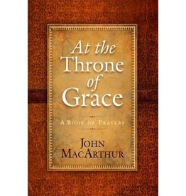 MacArthur At the Throne of Grace