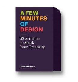 A FEW MIN OF DESIGN ACTIVITIES