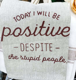 Today I will be Positive Towel