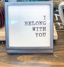 Metal & Glass Frame | I Belong With You