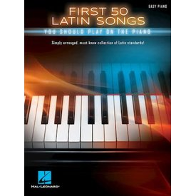 Hal Leonard First 50 Latin Songs You Should Play on the Piano