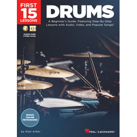 Hal Leonard First 15 Lessons – Drums A Beginner's Guide, Featuring Step-By-Step Lessons with Audio, Video, and Popular Songs!