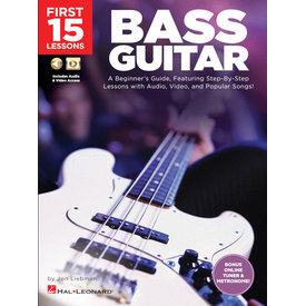 Hal Leonard First 15 Lessons – Bass Guitar A Beginner's Guide, Featuring Step-By-Step Lessons with Audio, Video, and Popular Songs!
