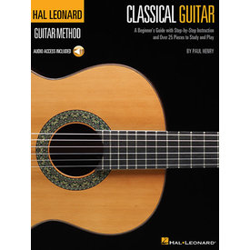 Hal Leonard Hal Leonard Classical Guitar Method A Beginner's Guide with Step-by-Step Instruction and Over 25 Pieces to Study and Play