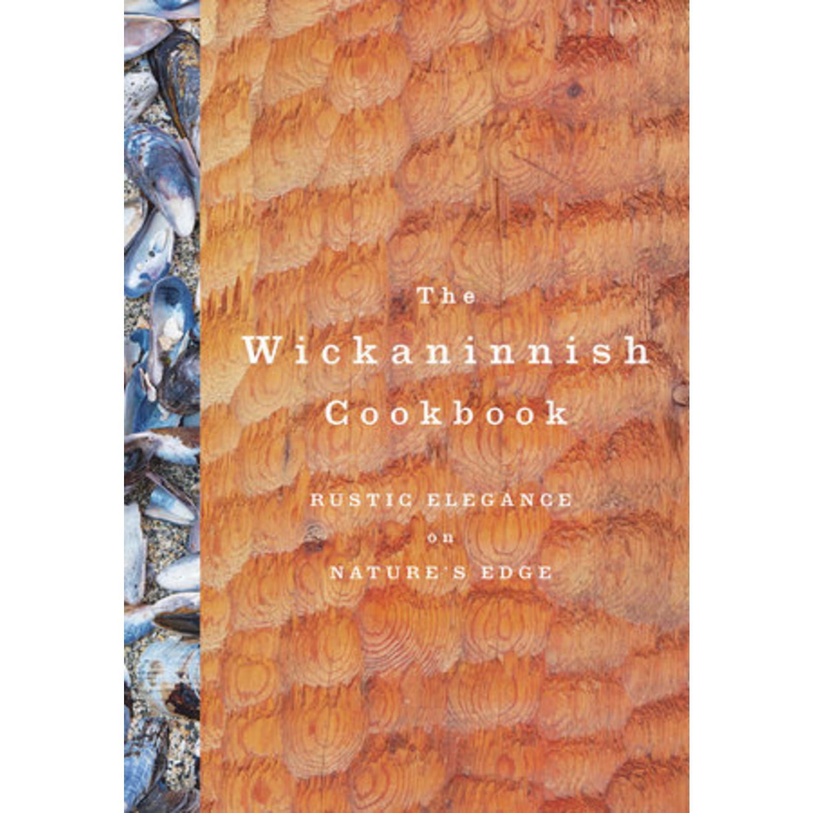 Wickaninnish Inn The Wickaninnish Cookbook