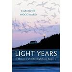 Harbour Publishing Light Years: Memoir of a Modern Lighthouse Keeper