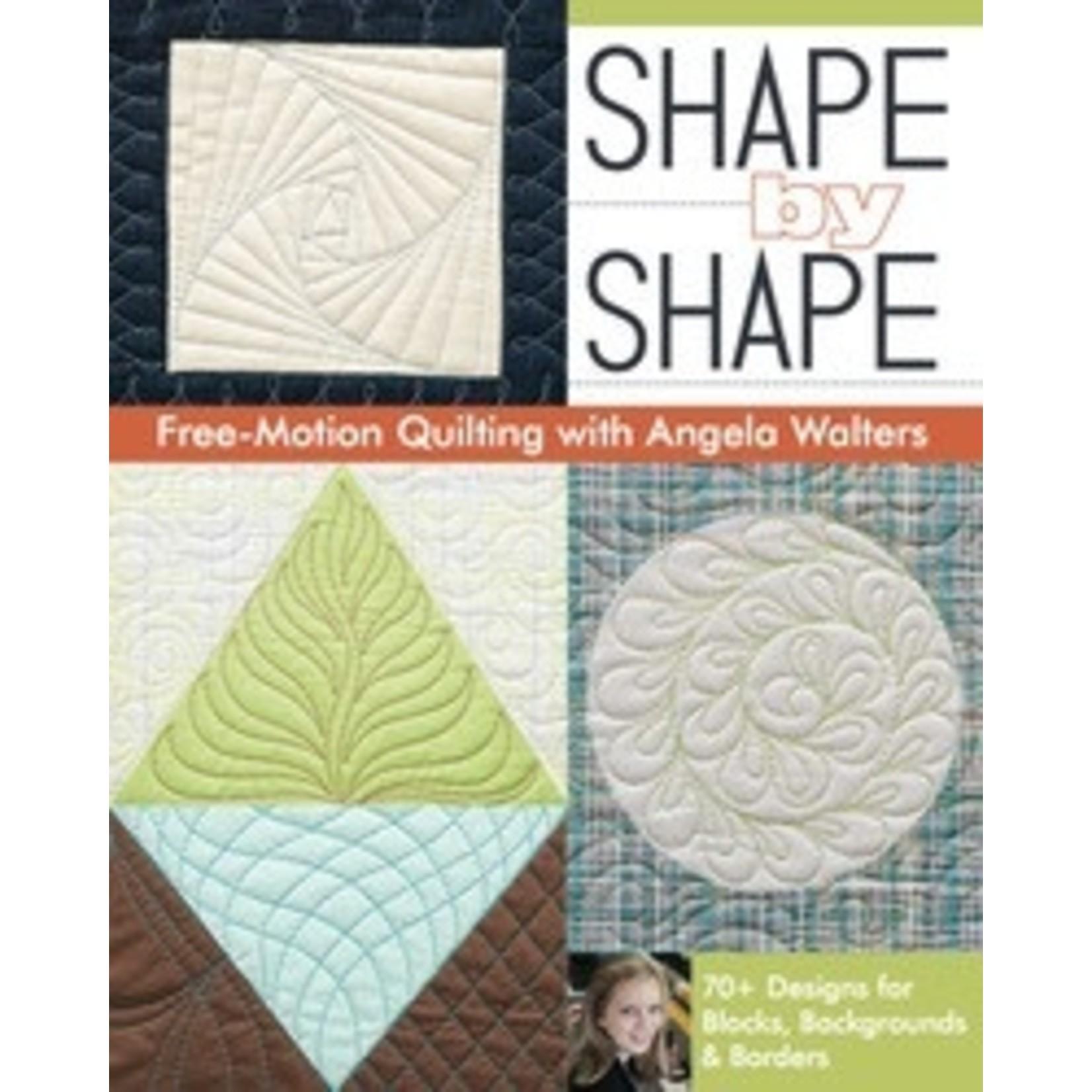 Stash Books SHAPE BY SHAPE by Angela Walters