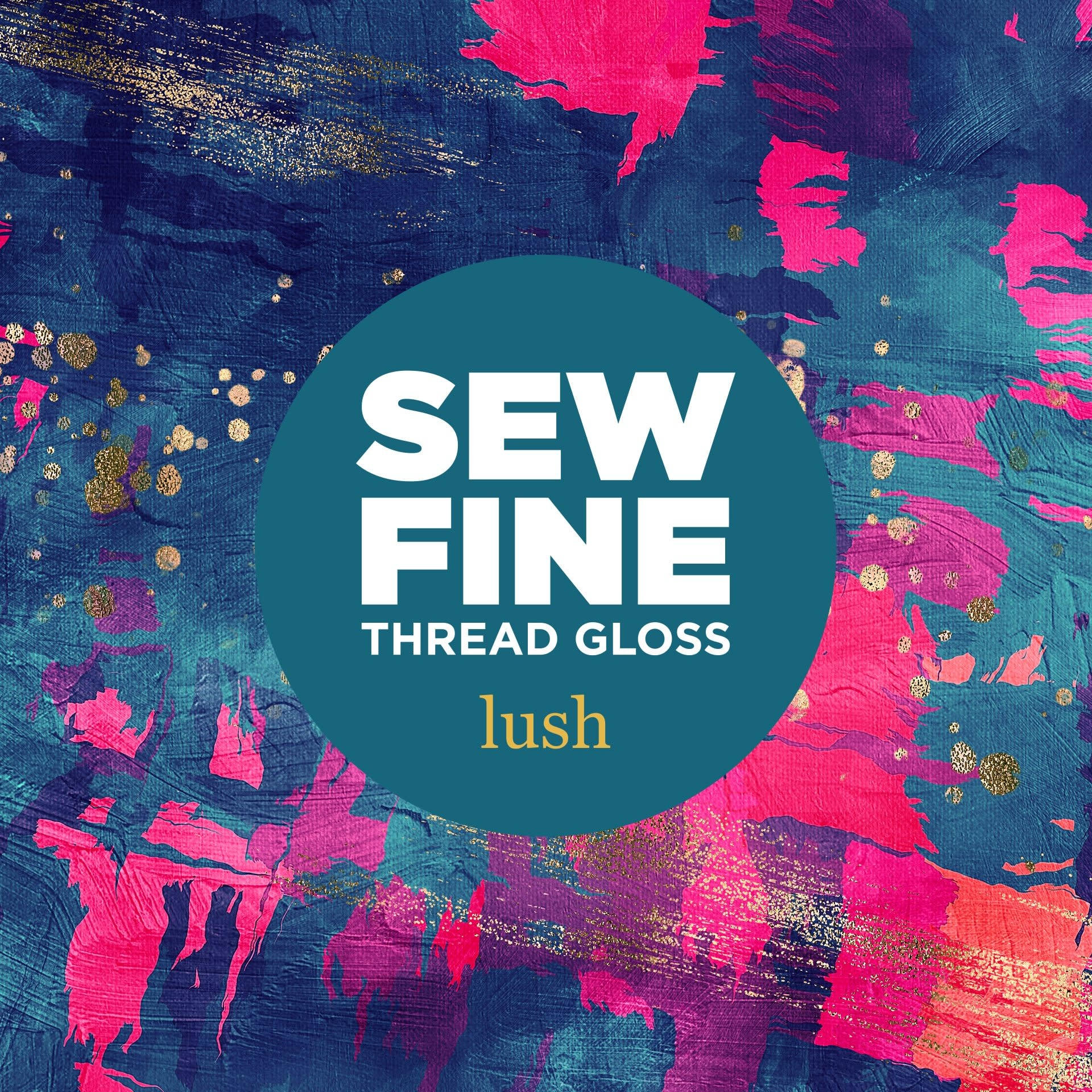 Sew Fine Sew Fine Thread Gloss: Lush 0.5 oz