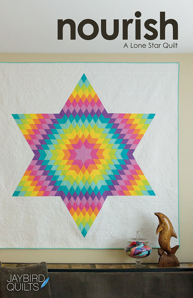 JAYBIRD QUILTS NOURISH: A LONE STAR QUILT PATTERN