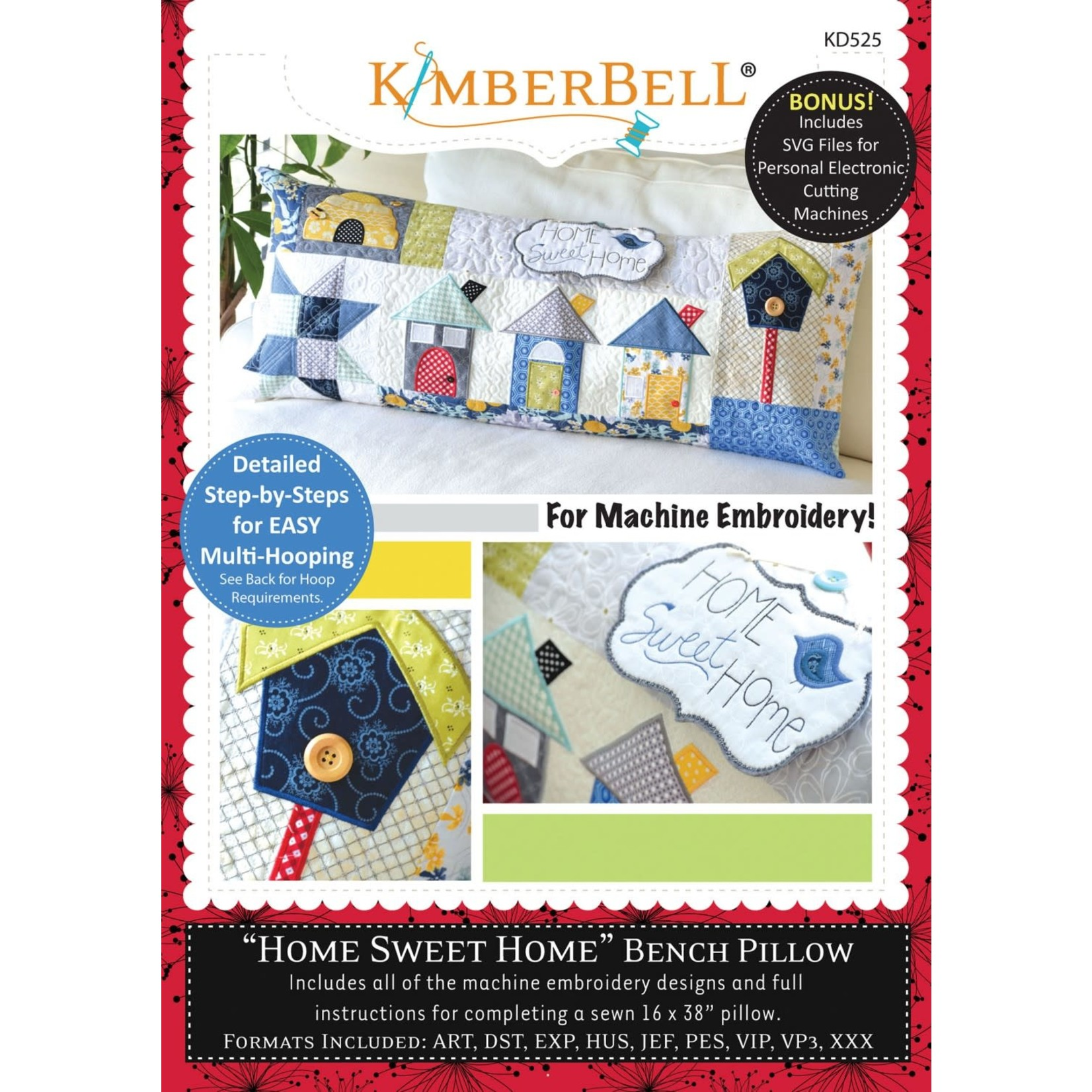 Kimberbell Designs Home Sweet Home - Bench Pillow Machine Embroidery CD
