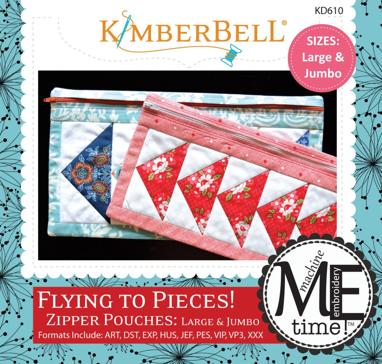 KIMBERBELL DESIGNS ME Time: Flying to Pieces Zipper Pouch (Large & Jumbo) Embroidery CD
