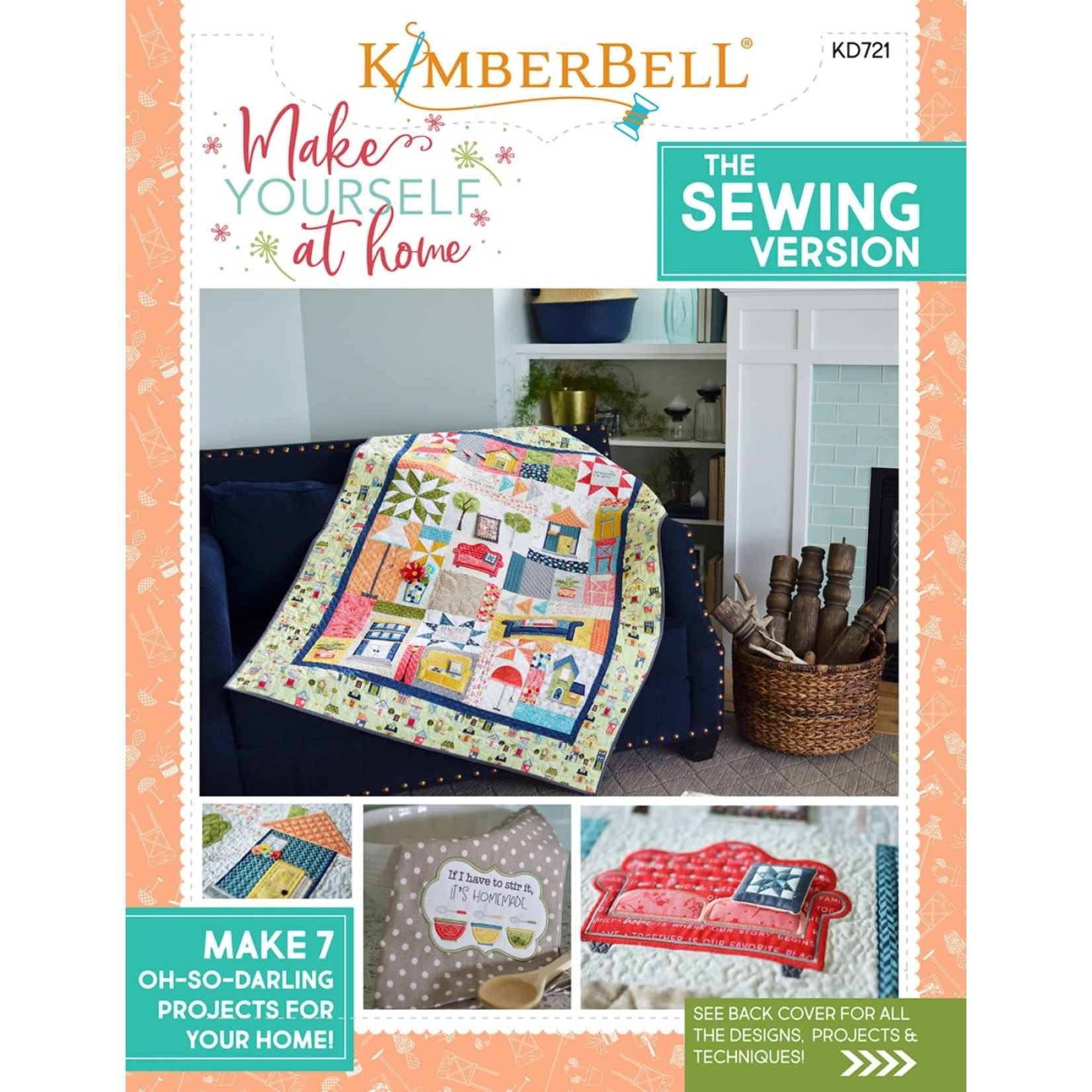 KIMBERBELL DESIGNS Make Yourself at Home, Sewing Version