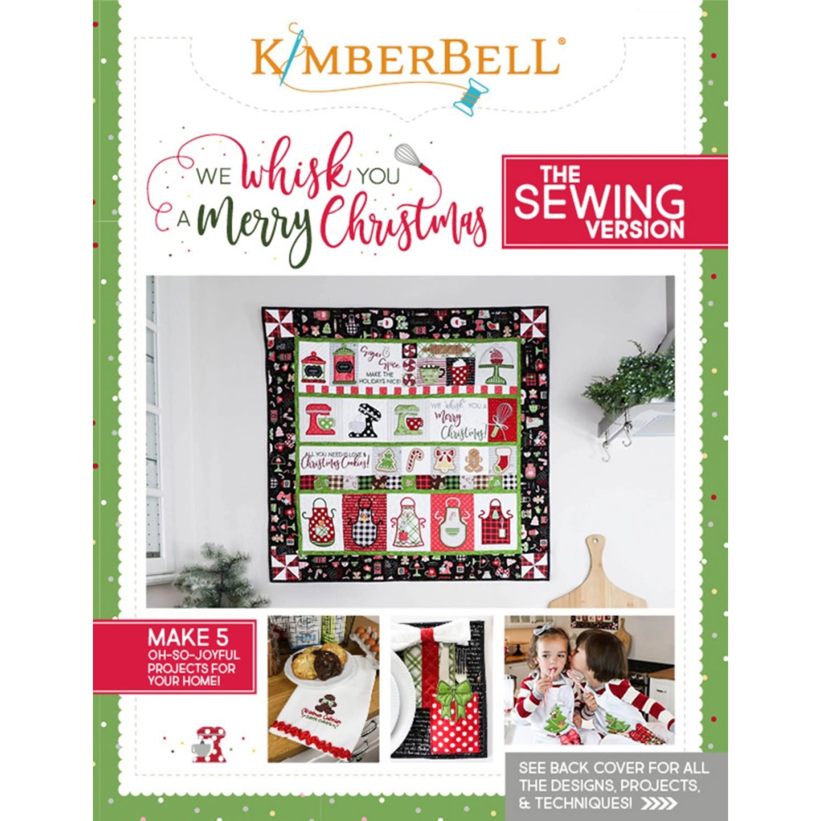 Kimberbell Designs We Whisk You a Merry Christmas Sewing Version