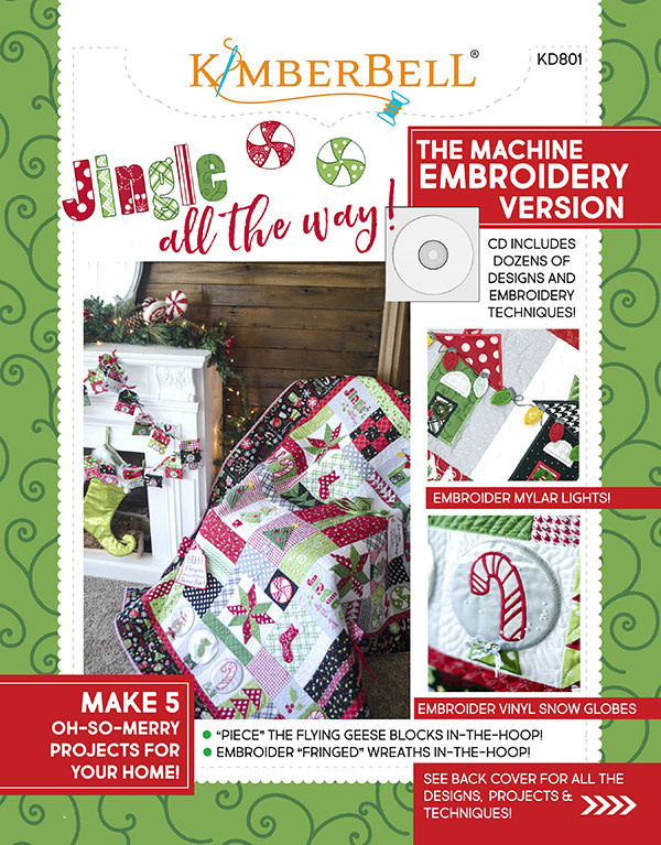 KIMBERBELL DESIGNS Jingle All the Way! Sewing Pattern Book and Machine Embroidery Design CD