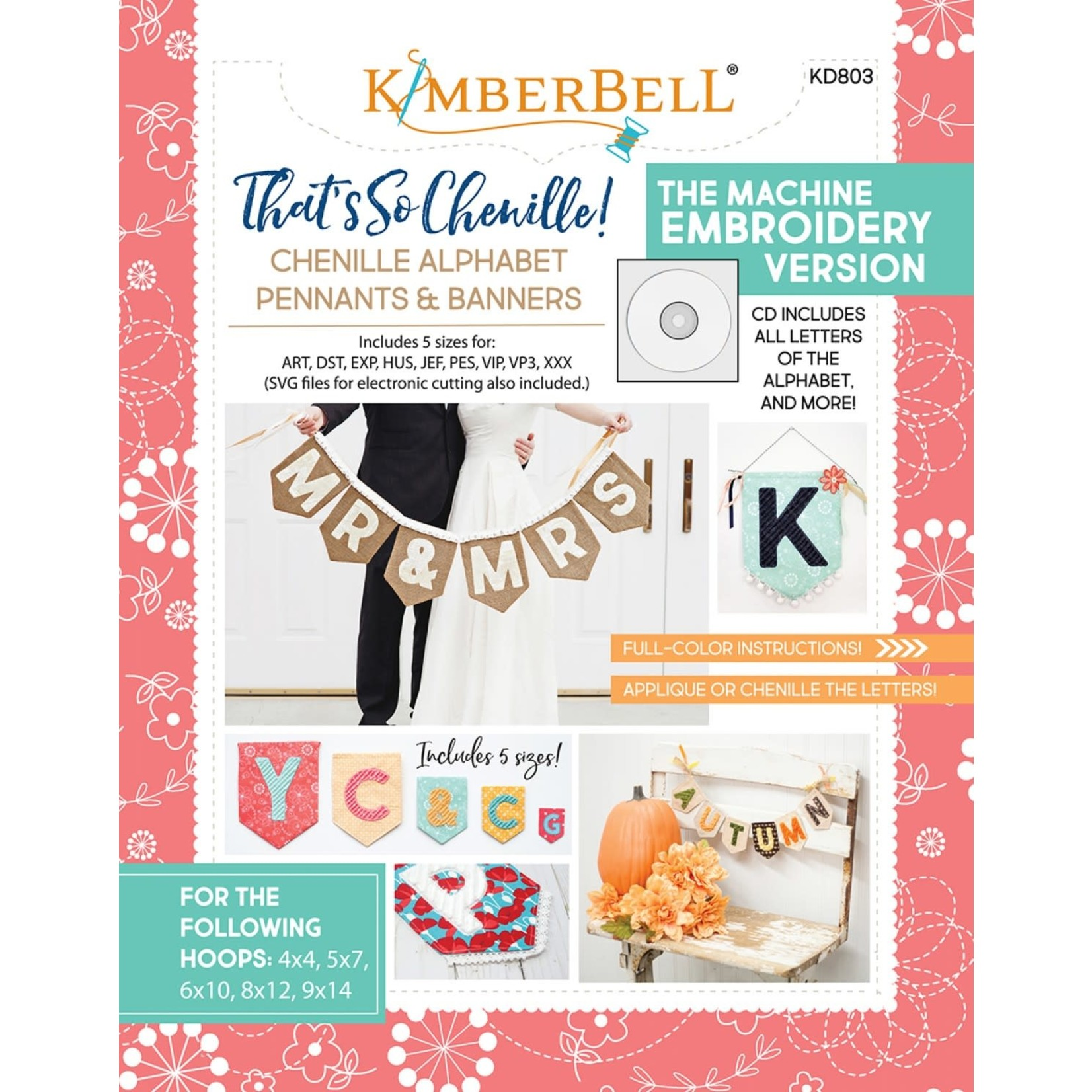 KIMBERBELL DESIGNS That's Sew Chenille: Alphabet Pennants & Banners Book & Machine Embroidery CD