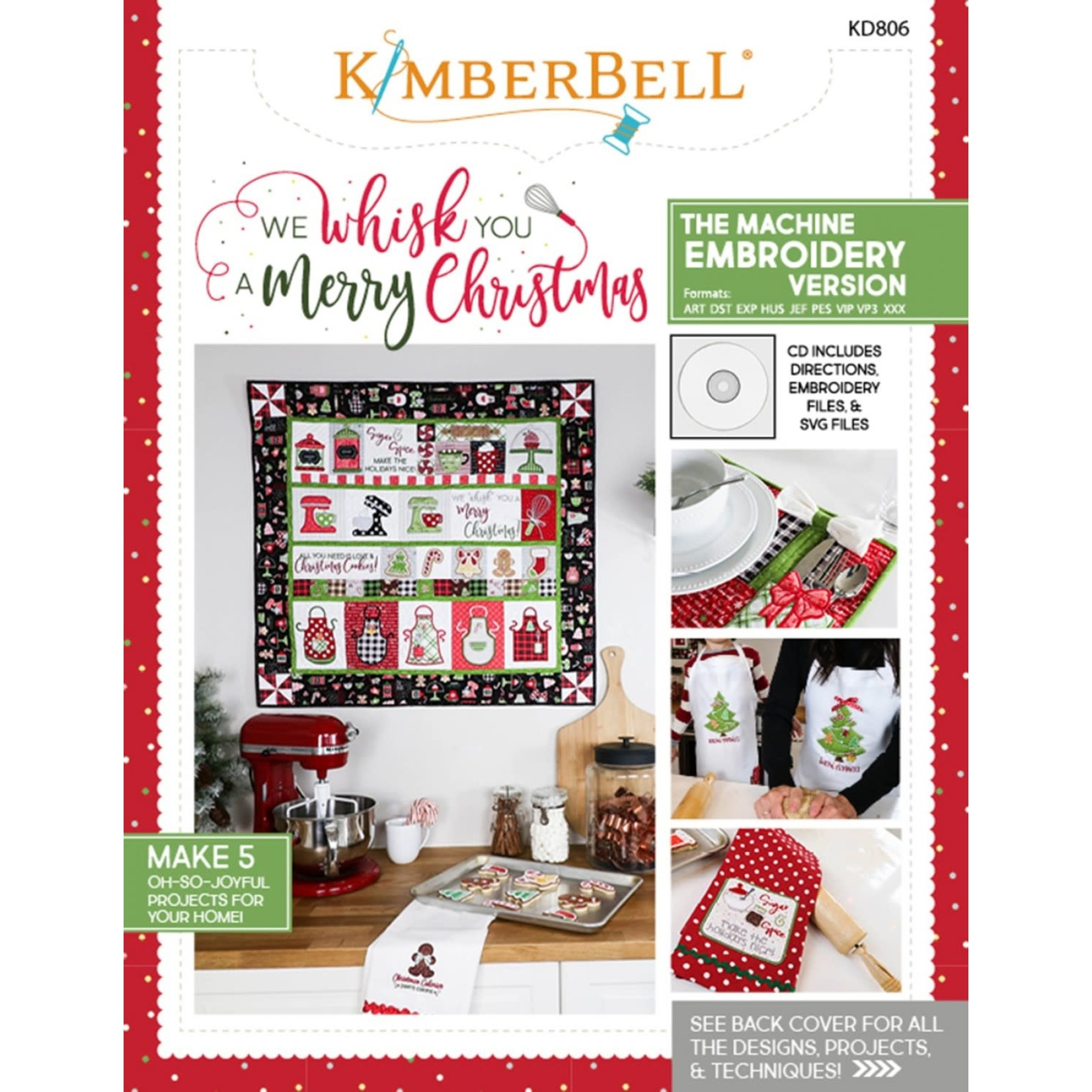 Kimberbell Designs We Whisk You a Merry Christmas (The Machine Embroidery Version)