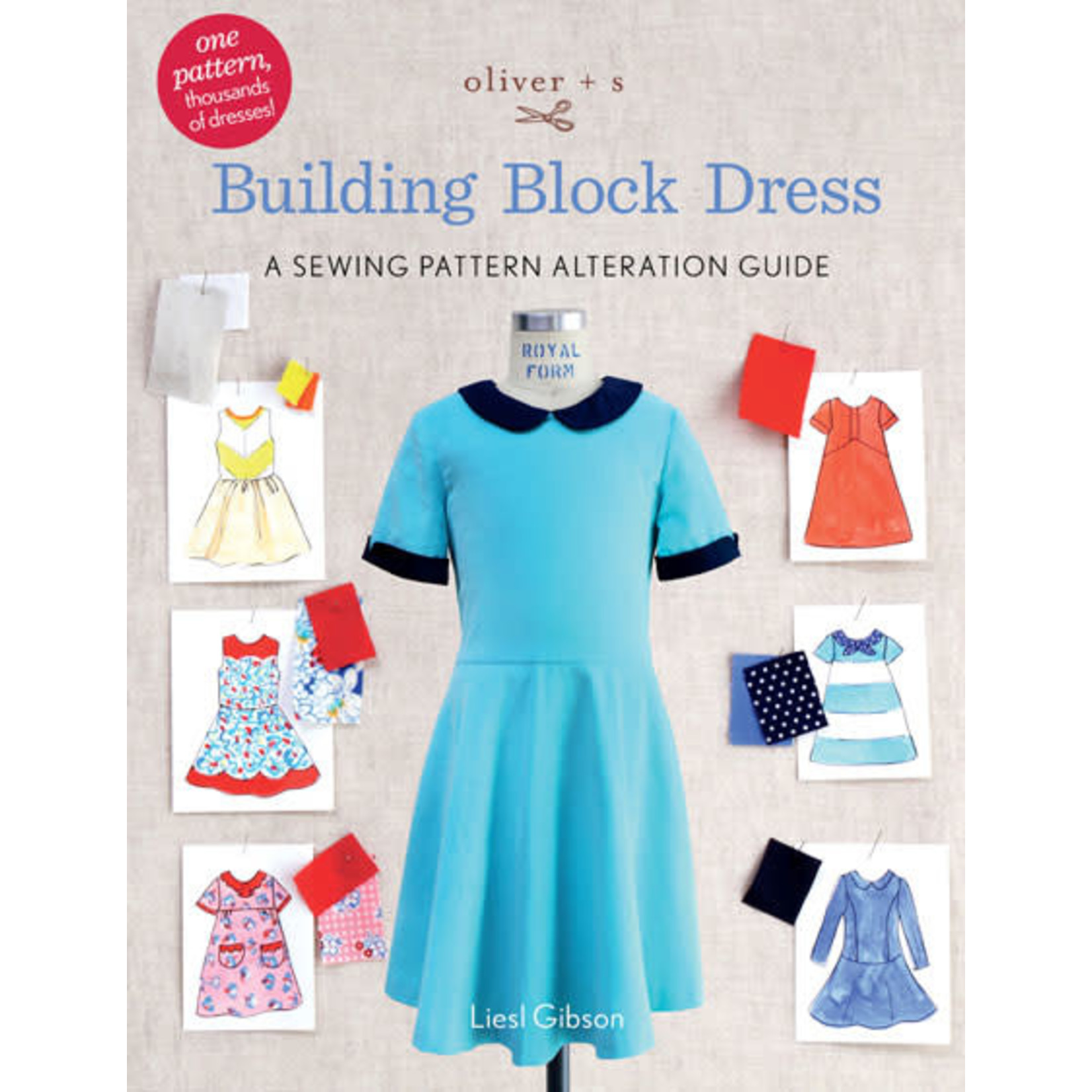 Liesel + Co BUILDING BLOCK DRESS PATTERN (BOOK)