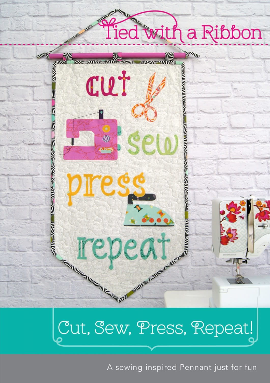 Tied with a Ribbon Cut, Sew, Press, Repeat Pennant Pattern