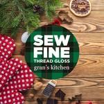 Sew Fine Sew Fine Thread Gloss: Gran's Kitchen 0.5 oz