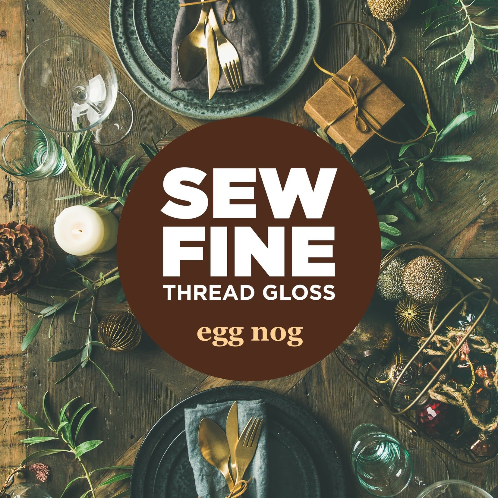 Sew Fine Sew Fine Thread Gloss: Egg Nog 0.5 oz