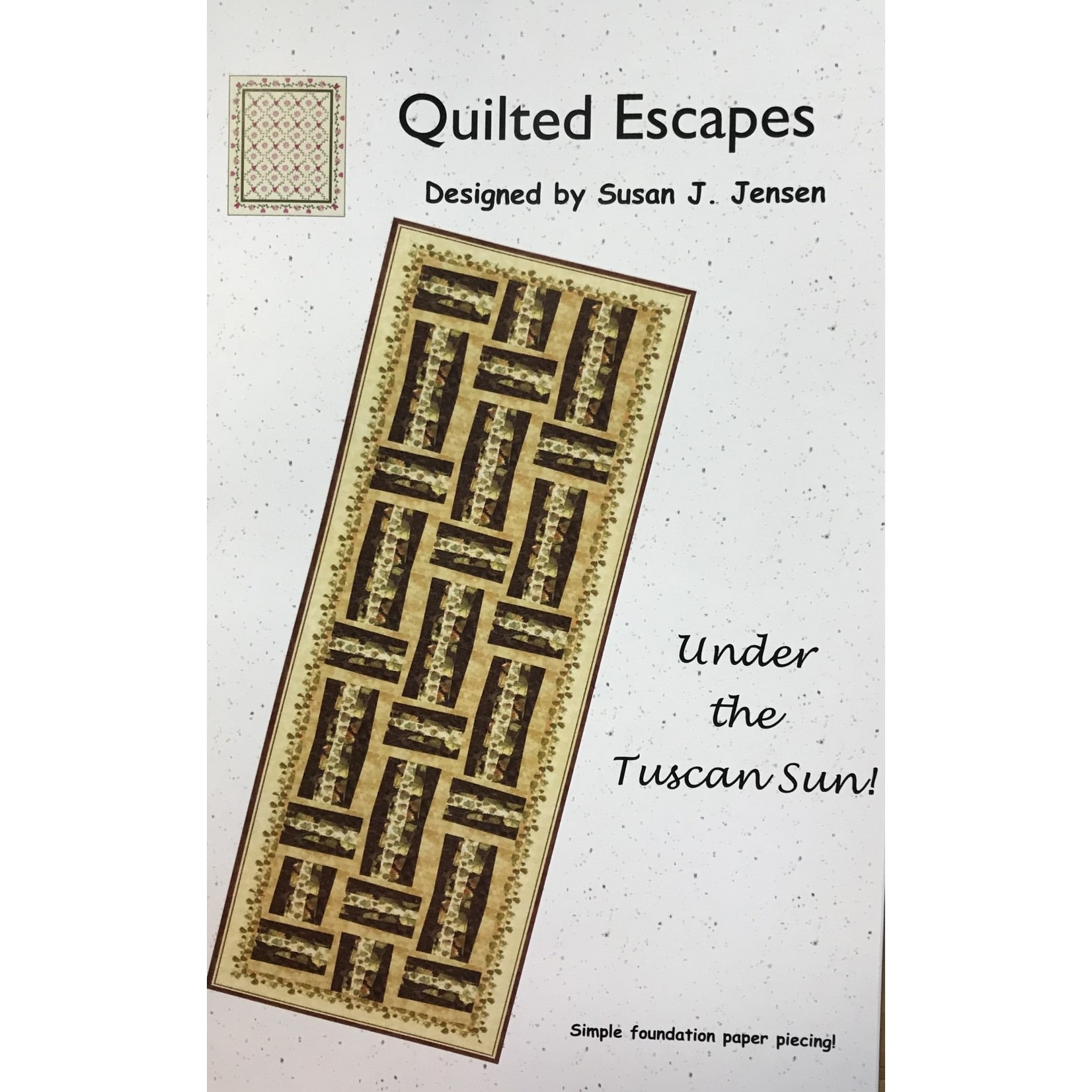 QUILTED ESCAPES UNDER THE TUSCAN SUN PATTERN