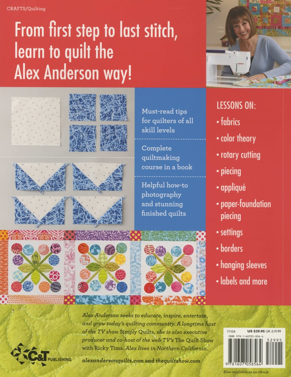 C&T PUBLISHING All Things Quilting with Alex Anderson