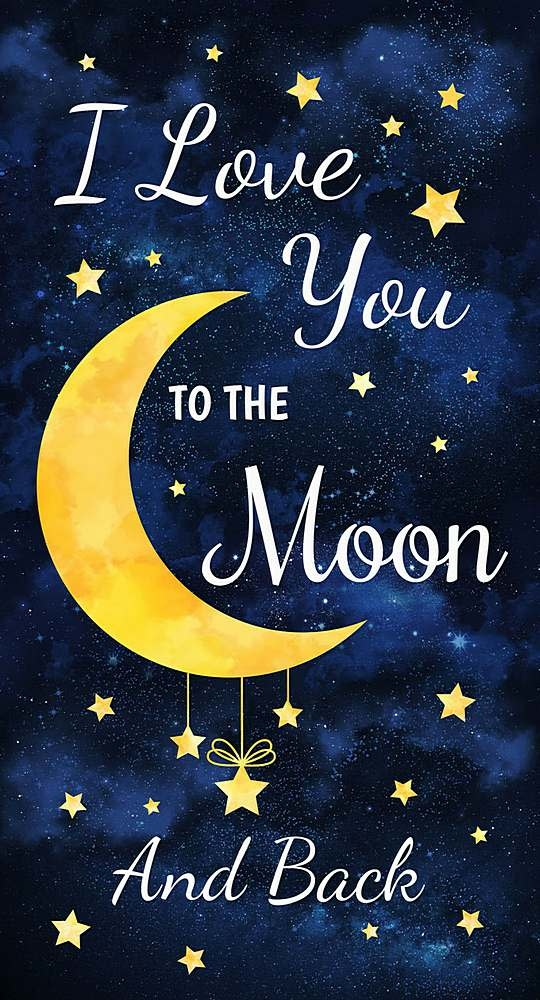 """TIMELESS TREASURES I LOVE YOU TO THE MOON AND BACK, PANEL 24"""""""