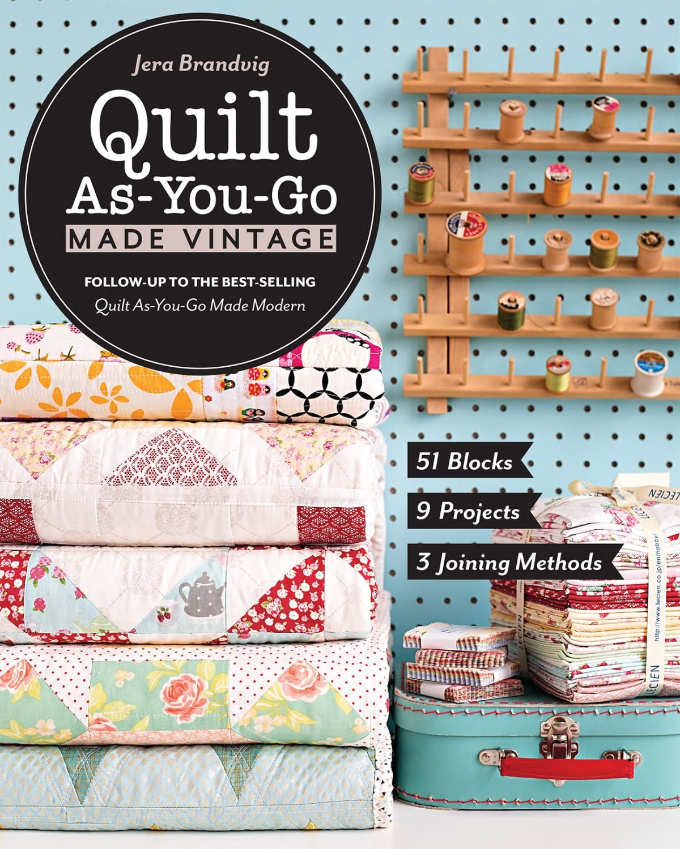 STASH BOOKS Quilt As-You-Go Made Vintage