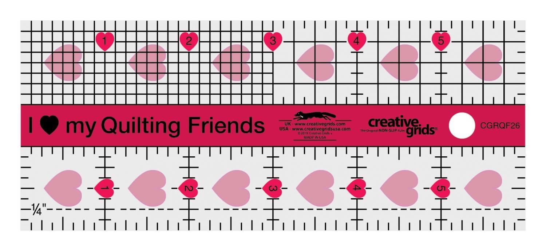 CREATIVE GRIDS CREATIVE GRIDS I LOVE MY QUILT FRIENDS RULER  2 1/2 X  6